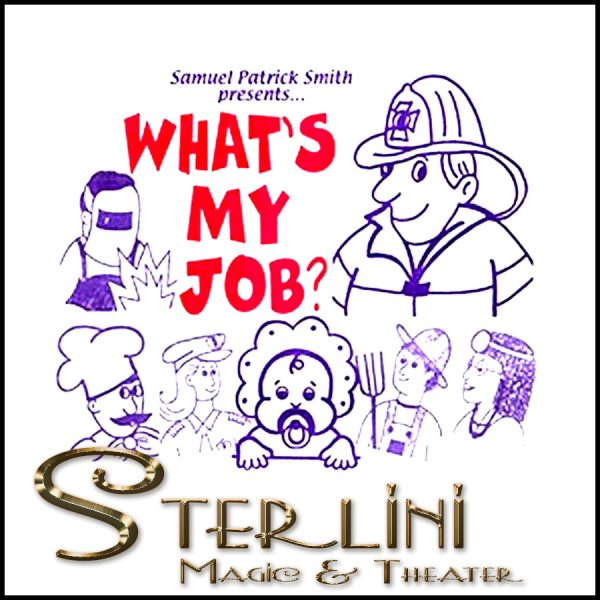 What's My Job? - Samuel Patrick Smith